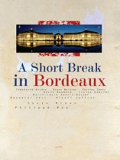 A Short Break in Bordeaux